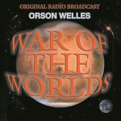 War Of The Worlds by Orson Welles