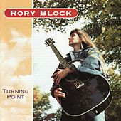 Turning Point by Rory Block