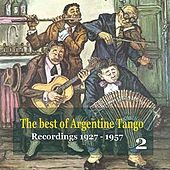 The best of Argentine Tango Vol. 2 / 78 rpm recordings 1927 - 1957 by Various Artists