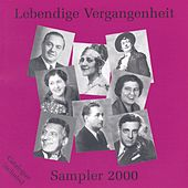 Lebendige Vergangenheit - Sampler 2000 by Various Artists