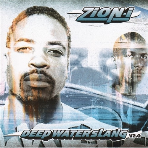 DeepWater Slang 2.0 by Zion I