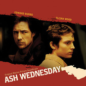 Ash Wednesday - Original Motion Picture Soundtrack von Various Artists