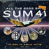All The Good Sh**. 14 Solid Gold Hits (2000-2008) by Sum 41