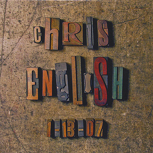 Chris English 1-13-07 by Chris English