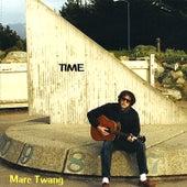 Time by Marc Twang (Aka Marcus O'realius)