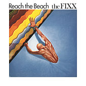 Reach The Beach (Bonus Tracks) by The Fixx