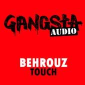 Touch by Behrouz