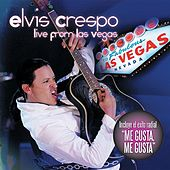 Live From Las Vegas by Elvis Crespo