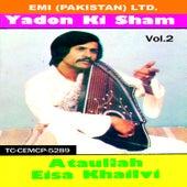 Yadon Ki Sham  Vol 2 by Ataullah Eisa Khailvi