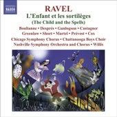 RAVEL, Maurice: L'Enfant et les Sortileges (complete opera) plus filler by Various Artists