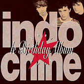 Le Birthday Album by Indochine