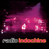 Radio Indochine by Indochine