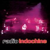 Radio Indochine by Indochine