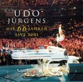 Mit 66 Jahren - Live 2001 by Udo Jürgens