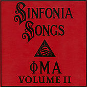 Sinfonia Songs Recordings, Volume Ii by Phi Mu Alpha Sinfonia Fraternity