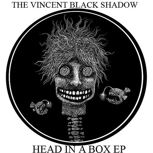 Head In a Box EP by The Vincent Black Shadow