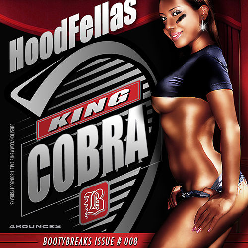 King Cobra by Hood Fellas