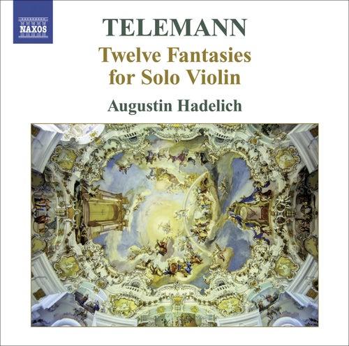 Telemann violin (Augustin Hadelich) by Georg Philipp Telemann