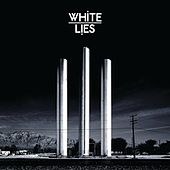 To Lose My Life ... by White Lies