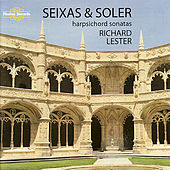 Richard Lester. Seixas & Soler, harpsichord sonatas by Richard Lester
