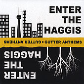 Gutter Anthems by Enter The Haggis