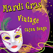 Mardi Gras - Vintage Cajun Songs by Various Artists