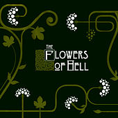 The Flowers Of Hell by The Flowers Of Hell