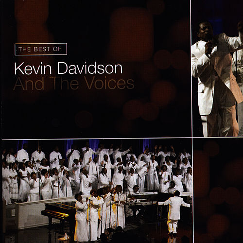 The Best of Kevin Davidson And The Voices by Kevin Davidson And The Voices