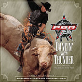 Dancin' With Thunder: The Official Music Of PBR by Various Artists