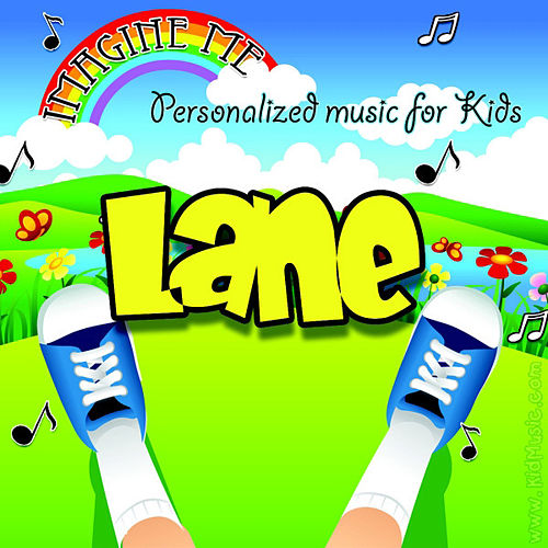 Imagine Me - Personalized Music for Kids: Lane by Personalized Kid Music