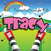 Imagine Me - Personalized Music for Kids: Tracy by Personalized Kid Music