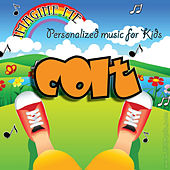 Imagine Me - Personalized Music for Kids: Colt by Personalized Kid Music