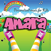 Imagine Me - Personalized Music for Kids: Amara by Personalized Kid Music