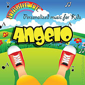 Imagine Me - Personalized Music for Kids: Angelo by Personalized Kid Music