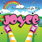 Imagine Me - Personalized Music for Kids: Joyce by Personalized Kid Music