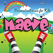 Imagine Me - Personalized Music for Kids: Maeve by Personalized Kid Music