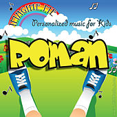 Imagine Me - Personalized Music for Kids: Roman by Personalized Kid Music
