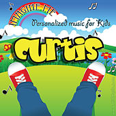 Imagine Me - Personalized Music for Kids: Curtis by Personalized Kid Music