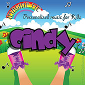 Imagine Me - Personalized Music for Kids: Cindy by Personalized Kid Music