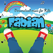 Imagine Me - Personalized Music for Kids: Fabian by Personalized Kid Music