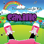 Imagine Me - Personalized Music for Kids: Camille by Personalized Kid Music