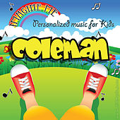 Imagine Me - Personalized Music for Kids: Coleman by Personalized Kid Music