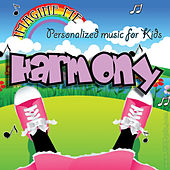 Imagine Me - Personalized Music for Kids: Harmony by Personalized Kid Music