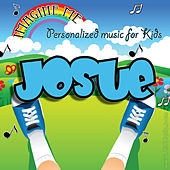 Imagine Me - Personalized Music for Kids: Josue by Personalized Kid Music