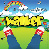 Imagine Me - Personalized Music for Kids: Walker by Personalized Kid Music