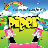 Imagine Me - Personalized Music for Kids: Piper by Personalized Kid Music