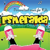 Imagine Me - Personalized Music for Kids: Esmeralda by Personalized Kid Music