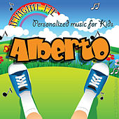 Imagine Me - Personalized Music for Kids: Alberto by Personalized Kid Music