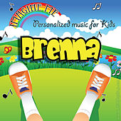 Imagine Me - Personalized Music for Kids: Brenna by Personalized Kid Music