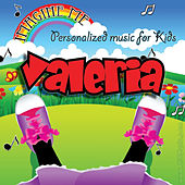 Imagine Me - Personalized Music for Kids: Valeria by Personalized Kid Music